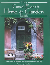 The Good Earth Home and Garden Book
