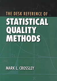 The Desk Reference of Statistical Quality Methods