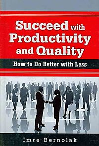 Succeed With Productivity and Quality
