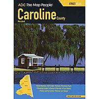 ADC The Map People Caroline County, Maryland Street Atlas