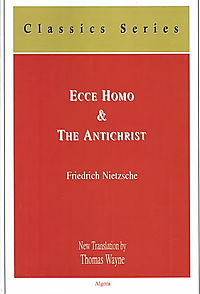 Ecce Homo, and the Antichrist