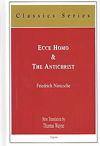 Ecce Homo & the Antichrist