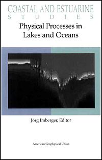 Physical Processes in Lakes and Oceans