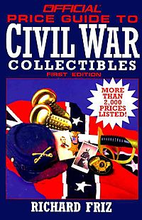 The Official Price Guide to Civil War Collectibles