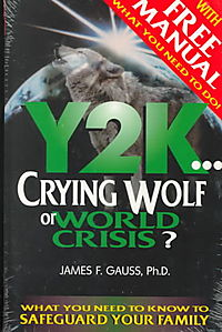 Y2K, Crying Wolf or World Crisis