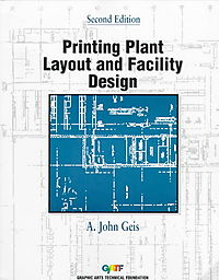 Printing Plant Layout and Facility Design