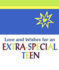 Love And Wishes for an Extra-Special Teen