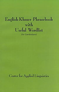 English-Khmer Phrasebook With Useful Word List