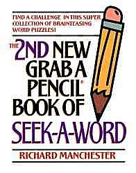 The 2nd New Grab a Pencil Book of Seek-A-Word