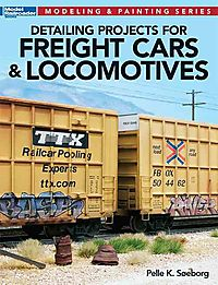 Detailing Projects for Freight Cars & Locomotives