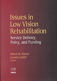 Issues in Low Vision Rehabilitation
