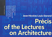 Precis of the Lectures on Architecture