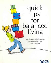 Quick Tips For Balanced Living