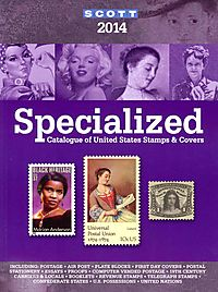 Scott Specialized Catalouge of United States Stamps & Covers 2014