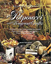 Potpourri and Fragrant Crafts