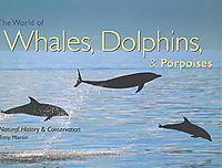 The World of Whales, Dolphins & Porpoises