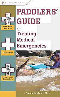 Paddlers' Guide For Treating Medical Emergencies