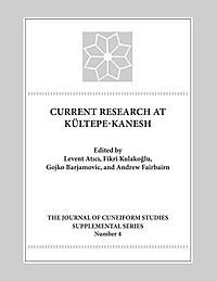 Current Research at Kultepe-Kanesh