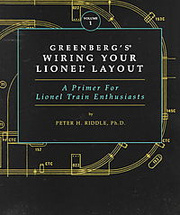 Greenberg's Wiring Your Lionel Layout