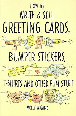 How To Write And Sell Greeting Cards Bumper Stickers T Shirts Other Fun Stuff