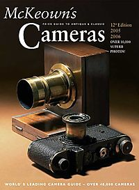 McKeown's Price Guide To Antique & Classic Cameras 2005-2006