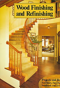 Wood Finishing and Refinishing