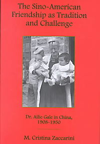 The Sino-American Friendship As Tradition and Challenge