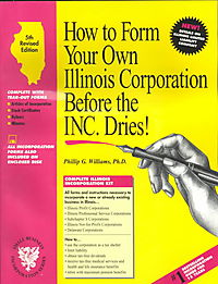 How to Form Your Own Illinois Corporation Before the Inc. Dries! With Disk