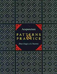 Acupuncture Patterns & Practice