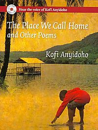 The Place We Call Home and Other Poems