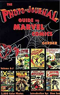 The Photo Journal Guide to Marvel Comics, A-J