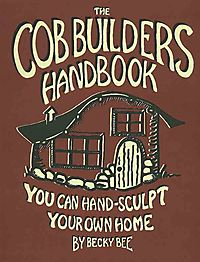 The Cob Builders Handbook