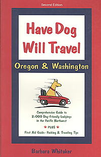 Have Dog Will Travel Oregon & Washington
