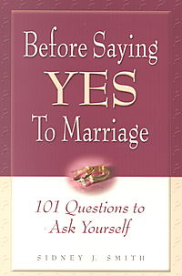 "Before Saying ""Yes"" to Marriage to Marriage..."