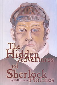 The Hidden Adventures of Sherlock Holmes