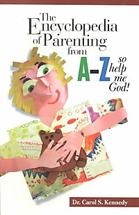 The Encyclopedia of Parenting from A to Z