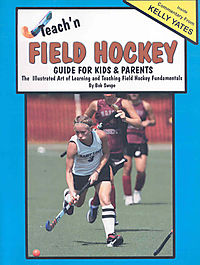 Teach'n Field Hockey - Guide for Kids & Parents