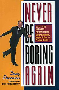 Never Be Boring Again