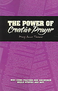 The Power Of Creative Prayer