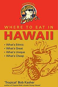 Tropical Bob's Where to Eat in Hawaii