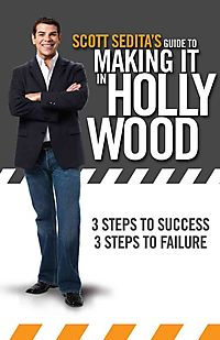 Scott Sedita's Guide to Making It in Hollywood