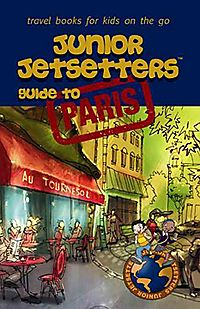 Junior Jetsetters Guide to Paris