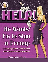 Help! He Wants Me to Sign a Prenup