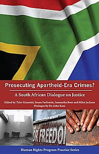 Prosecuting Apartheid-Era Crimes?