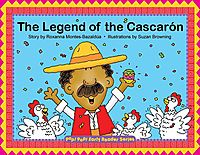 The Legend of the Cascaron/ La Leyenda Del Cascaron