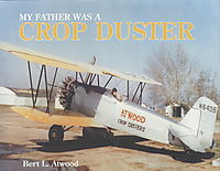 My Father Was a Crop Duster