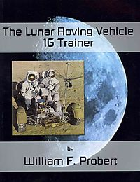 The Lunar Roving Vehicle 1G Trainer