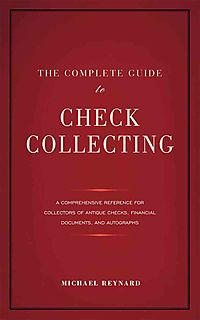 The Complete Guide to Check Collecting