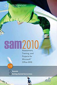 Sam 2010 Assessment, Training, and Projects for Microsoft Office 2010 Pass Code