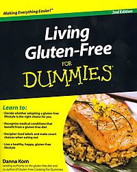 Living Gluten-Free for Dummies, 2nd ED + Gluten-Free Cooking for Dummies